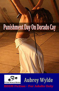 Punishment Day On Dorado Cay