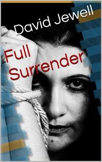 cover design for the book entitled Full Surrender