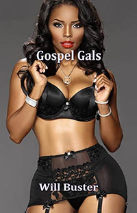 Gospel Gals by Will Buster