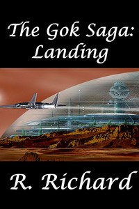 The Gok Saga: Landing