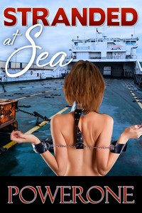 cover design for the book entitled STRANDED AT SEA