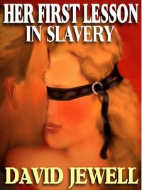 cover design for the book entitled Her First Lesson in Slavery