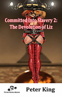 Committed Into Slavery 2 by Peter King