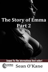 The Story of Emma - Part 2 by Sean O