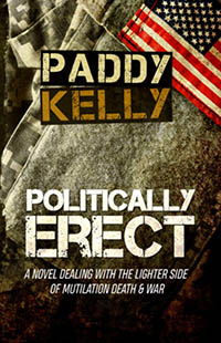 Politically Erect by Paddy Kelly