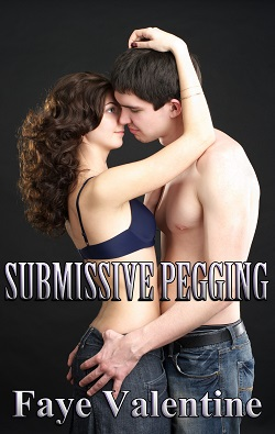 Submissive Pegging