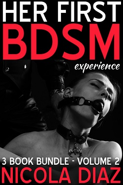Her First BDSM Experience - 3 Book Bundle - Volume 2