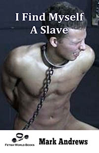 cover design for the book entitled I Find Myself A Slave