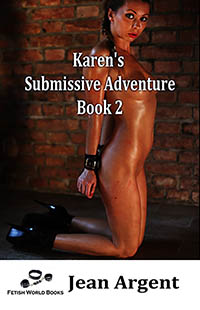 Karen s Submissive Adventure, Book 2