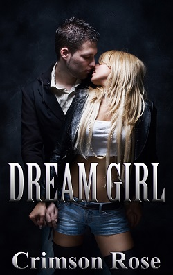 Dream Girl by Crimson Rose