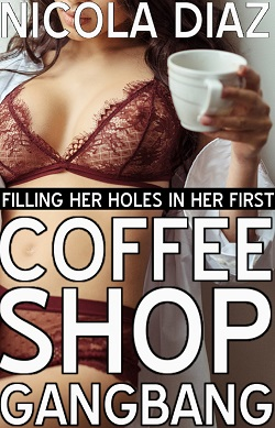 Filling Her Holes In Her First Coffee Shop Gangbang