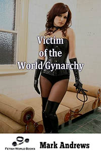 cover design for the book entitled Victim of the World Gynarchy