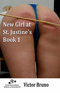 New Girl At St. Justine s - Book 1
