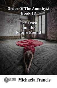 cover design for the book entitled The Feast And The Future Bound