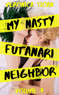 My Nasty Futanari Neighbor: Volume 3