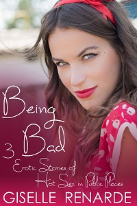 Being Bad by Giselle Renarde