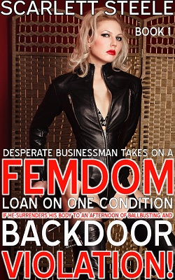 Desperate Businessman Takes On A Femdom Loan On One Condition