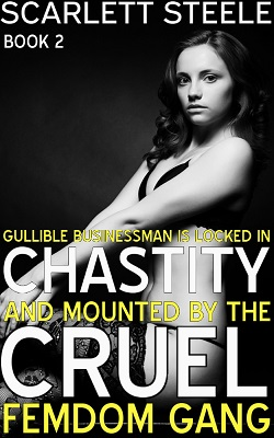 cover design for the book entitled Gullible Businessman Is Locked In Chastity