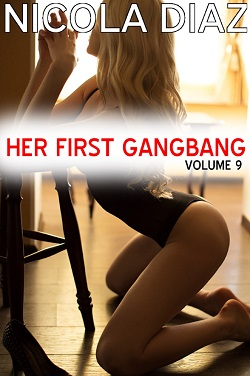 Her First Gangbang - Volume 9