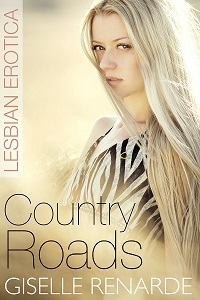 Country Roads by Giselle Renarde