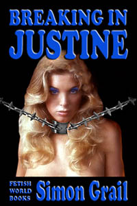cover design for the book entitled Breaking In Justine