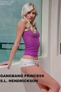 Gang bang Princess