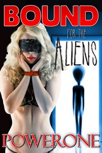 cover design for the book entitled Bound for the Aliens