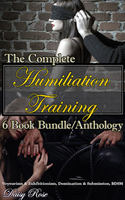 The Complete Humiliation Training 6-Book Bundle/Anthology
