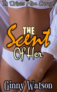 cover design for the book entitled The Scent Of Her