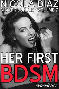 HER FIRST BDSM EXPERIENCE - Volume 7