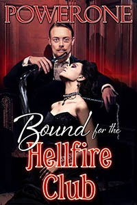 cover design for the book entitled Bound for the Hellfire Club