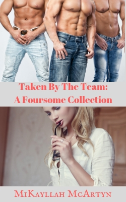 cover design for the book entitled Taken by the Team: A Foursome Collection