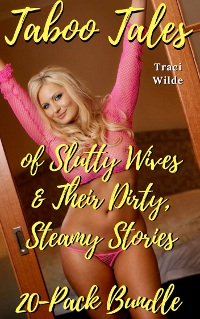 cover design for the book entitled Taboo Tales of Slutty Wives & Their Dirty, Steamy Stories 20-pack