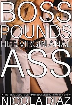 Boss Pounds Her Virgin Anal Ass
