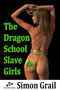 The Dragon School Slave Girls