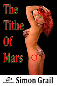 cover design for the book entitled The Tithe Of Mars