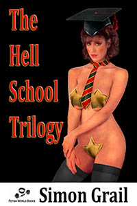 The Hell School Trilogy