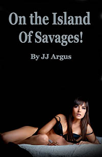 cover design for the book entitled On The Island Of Savages!