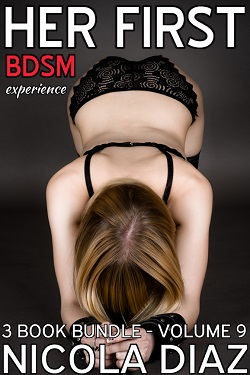 HER FIRST BDSM EXPERIENCE - Volume 9