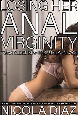 cover design for the book entitled Losing Her Anal Virginity To An Older Man In Business Class!
