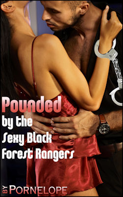 Pounded By The Sexy Black Forest Rangers