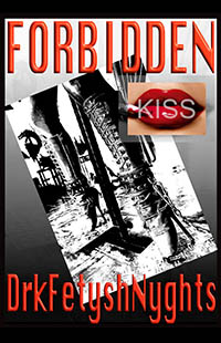 FORBIDDEN KISS