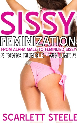 Sissy Feminization - From Alpha Male to Feminized Sissy