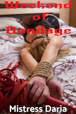 Weekend of Bondage