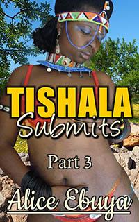 Tishala Submits