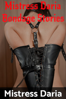cover design for the book entitled Mistress Daria Bondage Stories