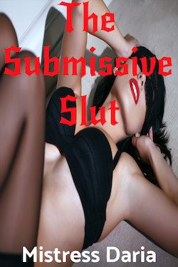 cover design for the book entitled The Submissive Slut