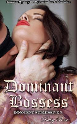 Dominant Bosses by Daisy Rose