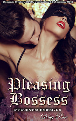 Pleasing Bosses: Romance Mystery, BDSM, Domination & Submission, MFM