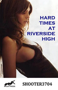 Hard Times at Riverside High by Shooter3704
